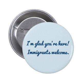 Je suis heureux vous suis ici ! badge