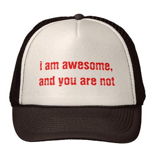 je suis impressionnant, et vous n'êtes pas casquette