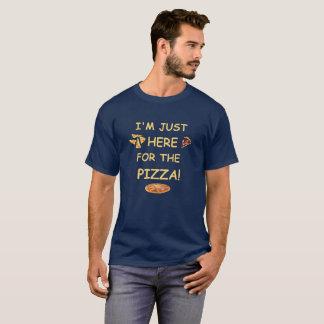 Je suis juste ici pour la pizza, T-shirt drôle de