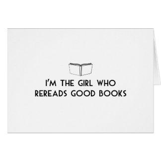 Je suis la fille qui relit de bons livres cartes de vœux