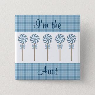 """""""Je suis la tante"""" bleu Badge"""
