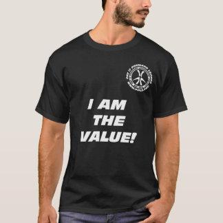 Je suis la valeur ! T-shirt de noir