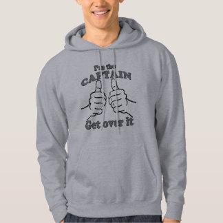 Je suis LE CAPITAINE obtiens au-dessus de lui Veste À Capuche