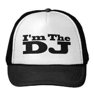 Je suis le chapeau du DJ Casquettes De Camionneur