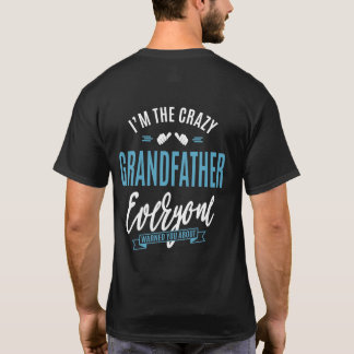 Je suis le grand-père fou t-shirt