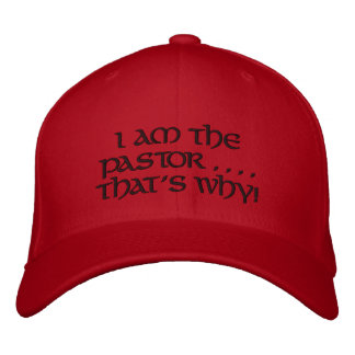 Je suis le pasteur, celui est pourquoi - casquette casquette brodée