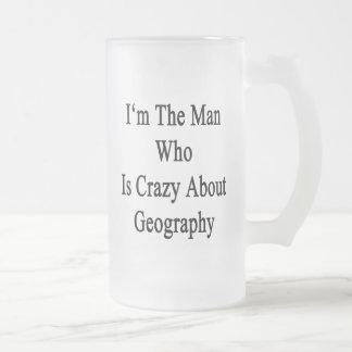 Je suis l'homme qui est fou au sujet de la géograp mug en verre givré