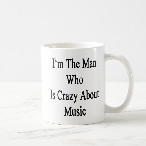 Je suis l'homme qui est fou au sujet de la musique mug