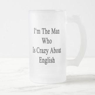 Je suis l'homme qui est fou au sujet de l'anglais mug en verre givré
