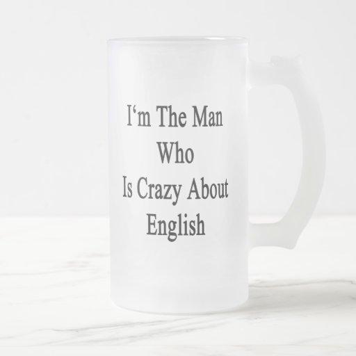 Je suis l'homme qui est fou au sujet de l'anglais tasse à café