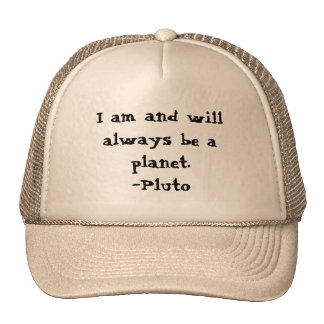Je suis Pluton et JE SUIS UNE PLANÈTE Casquettes