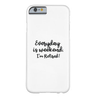 Je suis retiré ! coque barely there iPhone 6