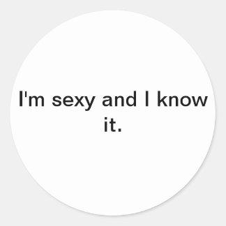 Je suis sexy et je le sais autocollant