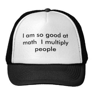 Je suis si bon aux maths que je multiplie des pers casquettes de camionneur