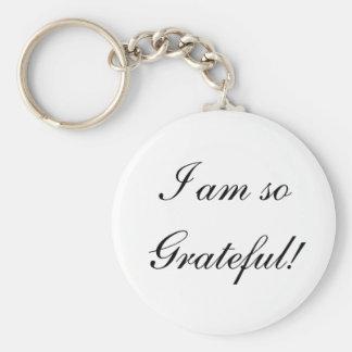 Je suis si reconnaissant ! porte-clé rond