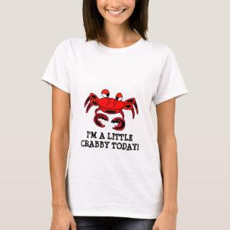 Je suis T-shirt désagréable d'aujourd'hui