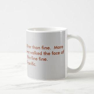 Je suis très bien, des mercis mug