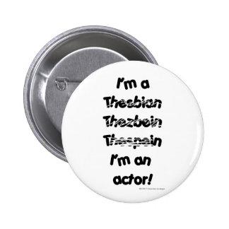 Je suis un acteur (pour les produits de couleur cl badge rond 5 cm