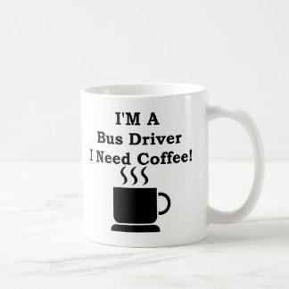 Je suis un chauffeur de bus, j'ai besoin de café ! mug