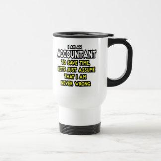 Je suis UN COMPTABLE, POUR ÉPARGNER LE TEMPS, AI Mug De Voyage