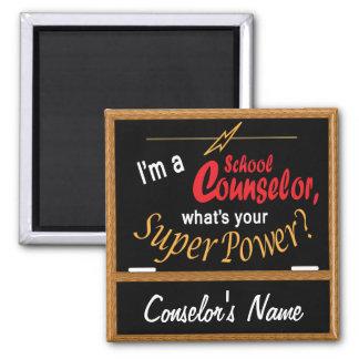 Je suis un conseiller d'école, ce qui est votre aimant