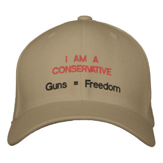 Je suis un conservateur : Armes à feu = liberté Casquette Brodée