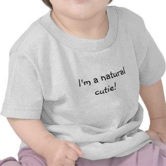 Je suis un cutie naturel ! t-shirt