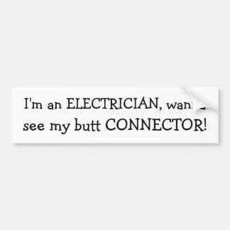 Je suis un ÉLECTRICIEN, veux à, vois mon CONNECTEU Autocollant De Voiture
