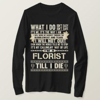 Je suis un FLEURISTE. T-shirt de cadeau