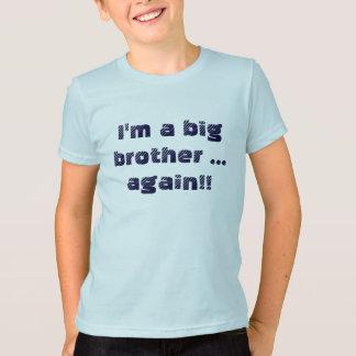 Je suis un frère… encore ! ! t-shirt