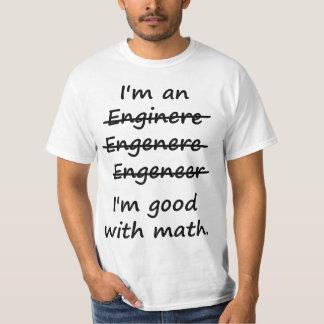 Je suis un ingénieur que je suis bon aux maths t-shirts