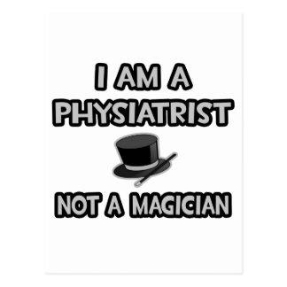 Je suis un kinésithérapeute… pas un magicien carte postale