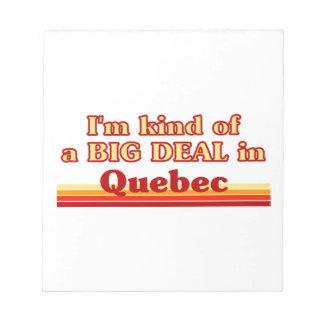 Je suis un peu une affaire au Québec Bloc-note