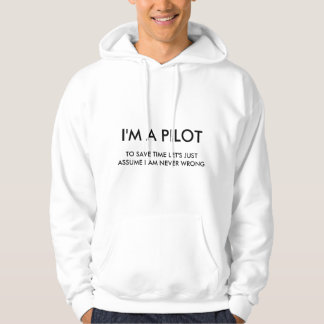 Je suis UN PILOTE Sweats À Capuche