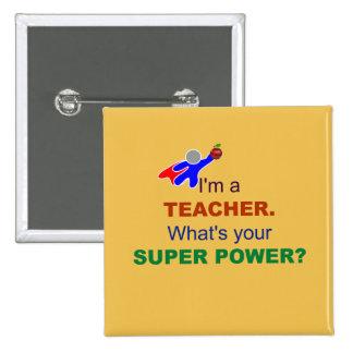 Je suis un professeur. Quel est votre super Badge