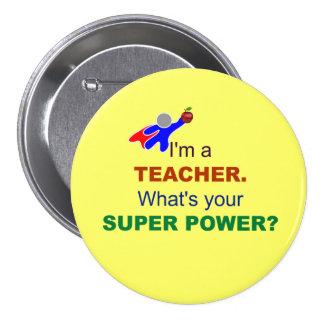 Je suis un professeur. Quel est votre super Badges