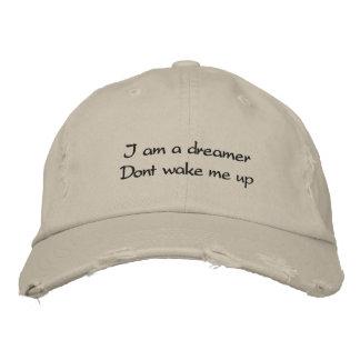 Je suis un rêveur ne me réveille pas chapeaux brodés