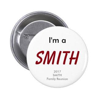 Je suis un Smith - la Réunion 2017 de famille de Badge