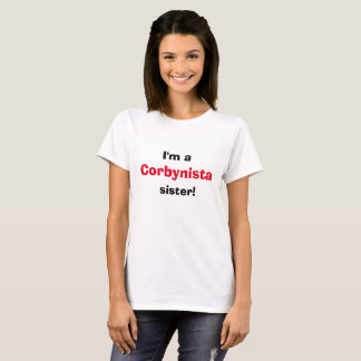 Je suis un T-shirt de soeur de Corbynista