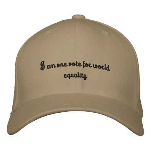 Je suis un vot pour l'égalité du monde casquette de baseball brodée