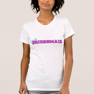 Je suis une demoiselle d'honneur t-shirt
