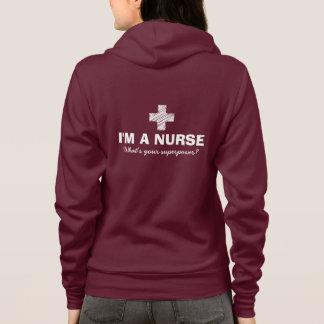 Je suis une infirmière ce qui est votre sweat -