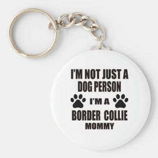 Je suis une maman de border collie porte-clé rond