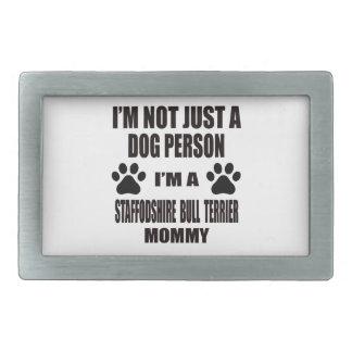 Je suis une maman de bull-terrier du Staffordshire Boucles De Ceinture Rectangulaires