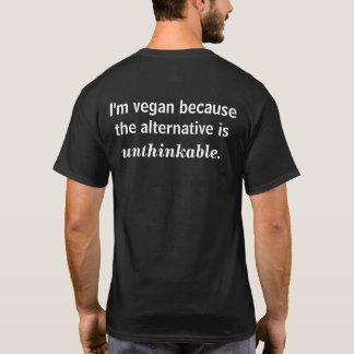 Je suis végétalien parce que… t-shirt