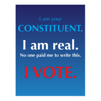 Je suis votre constituant. Je suis vrai. Je vote Carte Postale