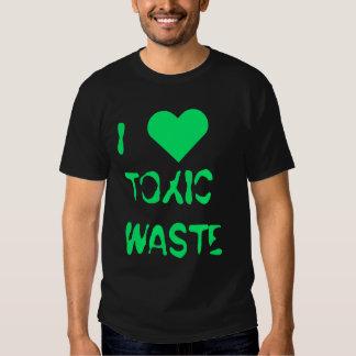 """""""Je T-shirt de déchets toxiques de coeur"""""""