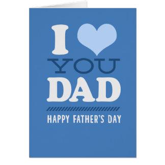 Je t'aime papa - carte heureuse de fête des pères