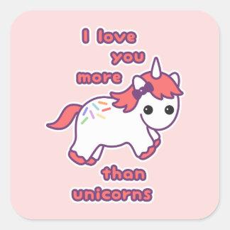 Je t'aime plus que des licornes sticker carré
