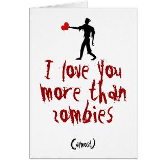 Je t'aime plus que des zombis carte de vœux